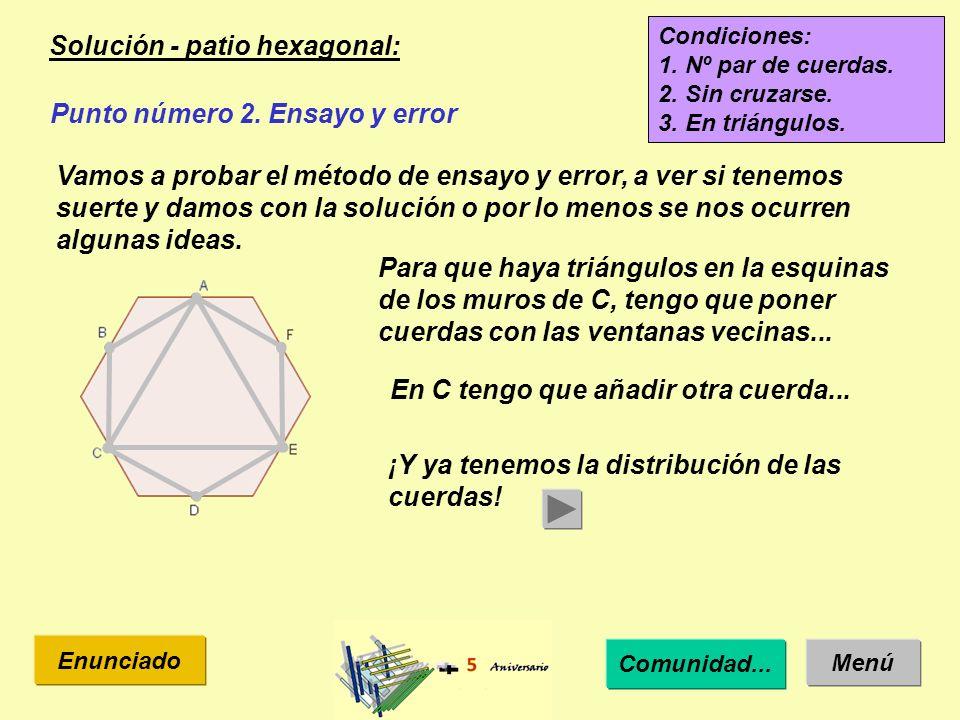 Solución - patio heptagonal: Menú Enunciado Condiciones: 1.