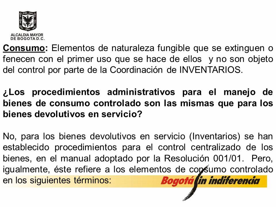 Consumo Controlado: Bienes adquiridos o de propiedad de la SED, que le son transferidos a las Instituciones para uso de las mismas para el adecuado cu