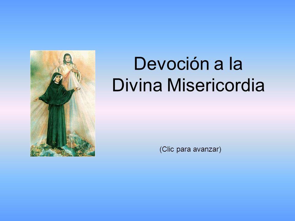 Devoción a la Divina Misericordia (Clic para avanzar)