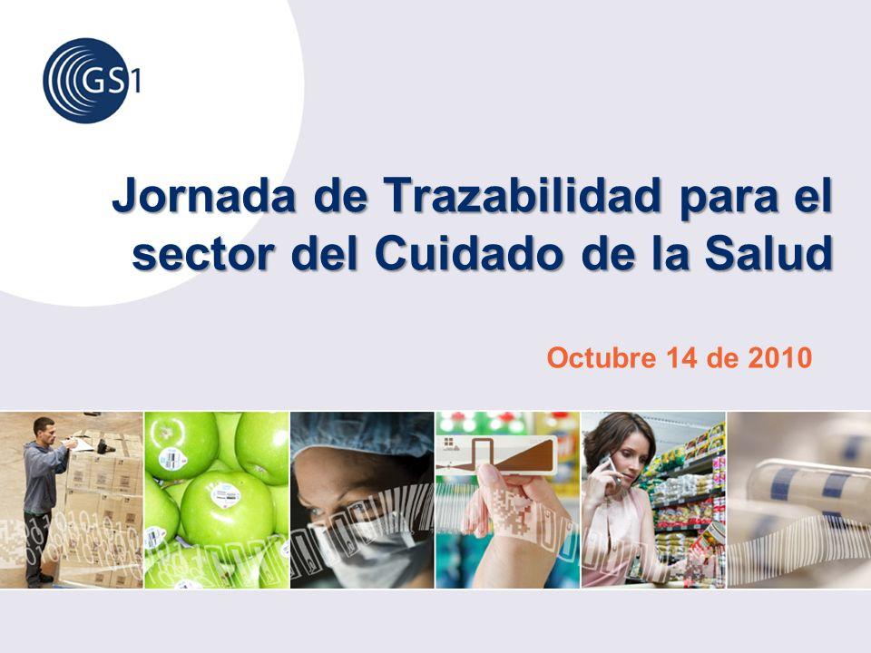 Jornada de Trazabilidad para el sector del Cuidado de la Salud Octubre 14 de 2010