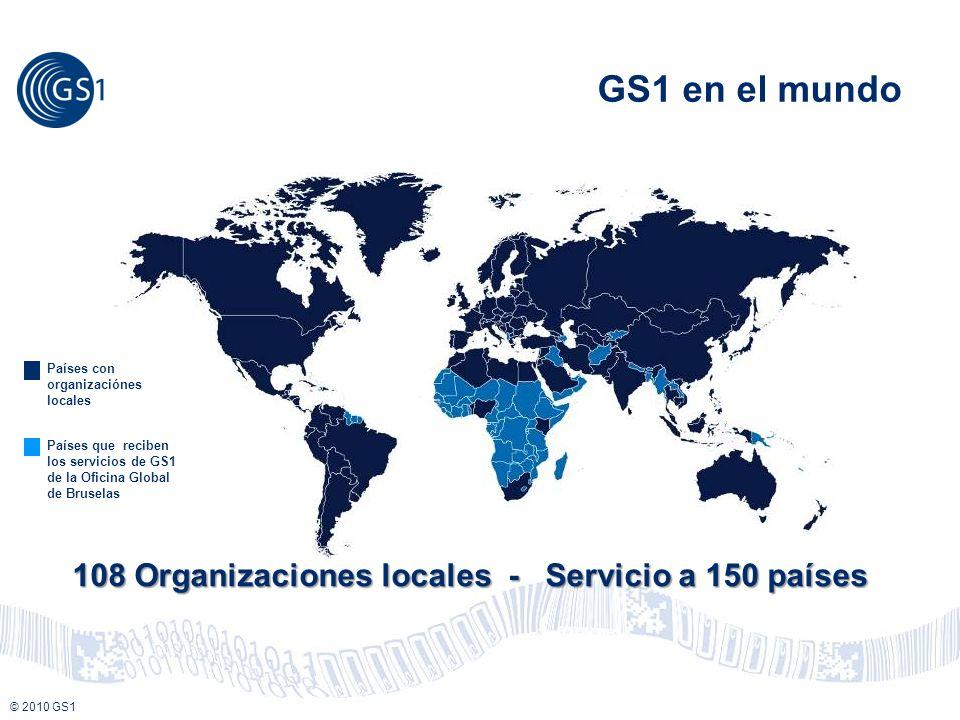 © 2008 GS1 © 2010 GS1 108 Organizaciones locales - Servicio a 150 países Países con organizaciónes locales Países que reciben los servicios de GS1 de