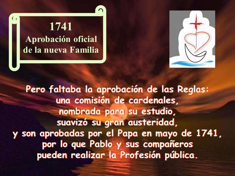 En 1730 dieron la primera misión en un pueblo cercano, en Talamona. Unos años más tarde se les unió su hermano Antonio y llegaron otras vocaciones. Hu