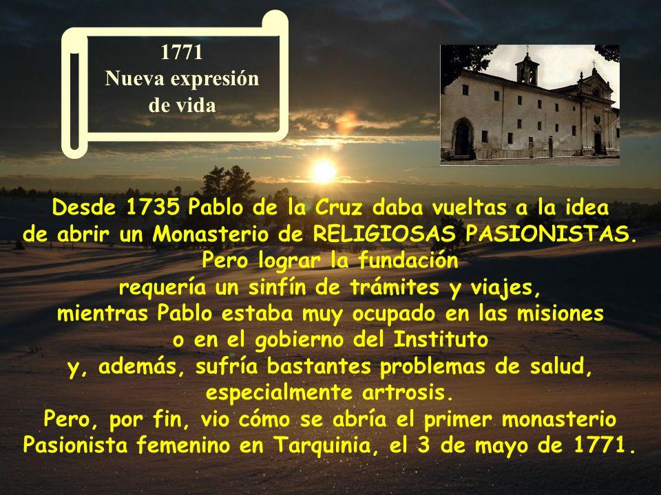1744 - 1761 Fuerte expansión de la nueva Familia 1744 - 1761 Fuerte expansión de la nueva Familia Desde la aprobación de las Constituciones, la Congre