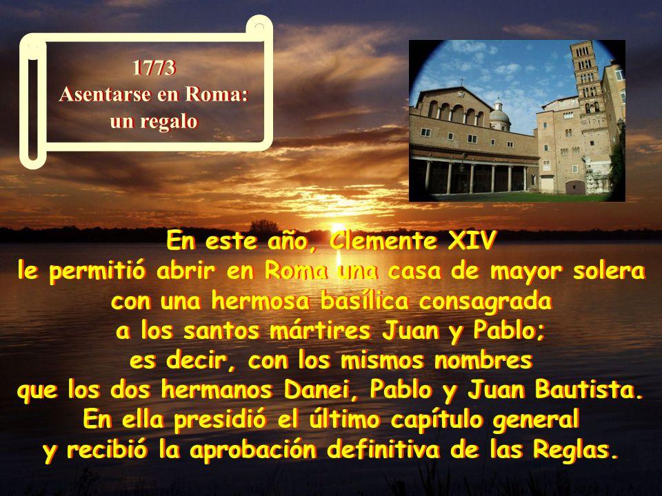 1771 Nueva expresión de vida Desde 1735 Pablo de la Cruz daba vueltas a la idea de abrir un Monasterio de RELIGIOSAS PASIONISTAS. Pero lograr la funda
