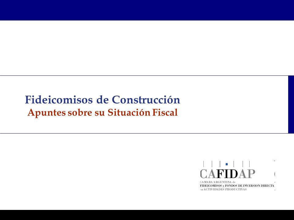 Programas Ejecutivos - Graduate School of Business Fideicomisos de Construcción Apuntes sobre su Situación Fiscal