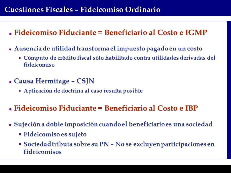 Programas Ejecutivos - Graduate School of Business Cuestiones Fiscales – Fideicomiso Ordinario Fideicomiso Fiduciante = Beneficiario al Costo e IGMP F