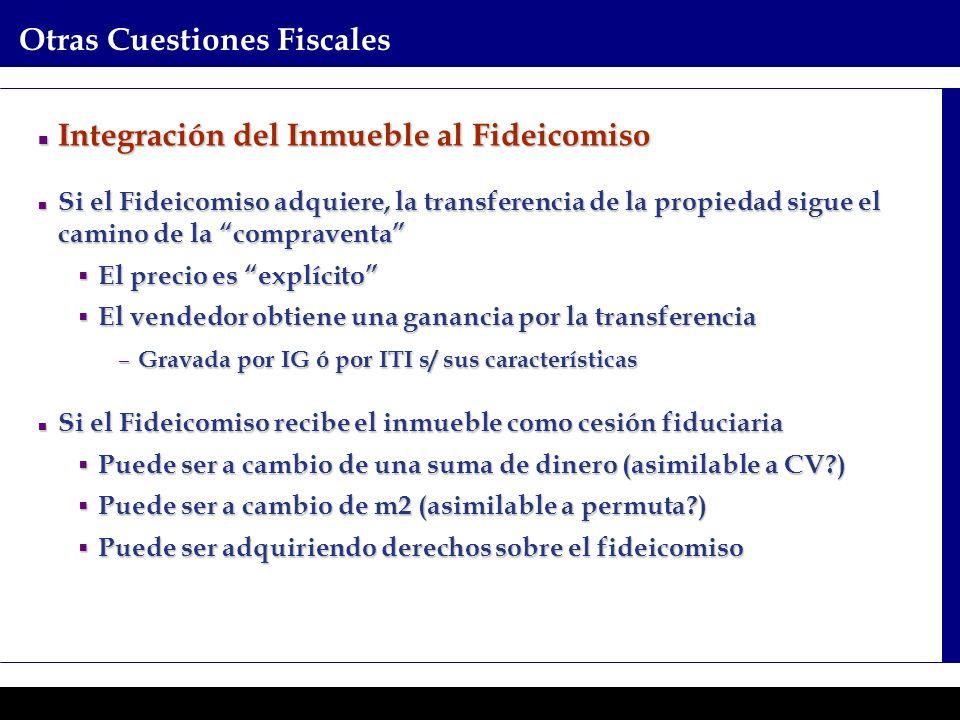 Programas Ejecutivos - Graduate School of Business Otras Cuestiones Fiscales Integración del Inmueble al Fideicomiso Integración del Inmueble al Fidei