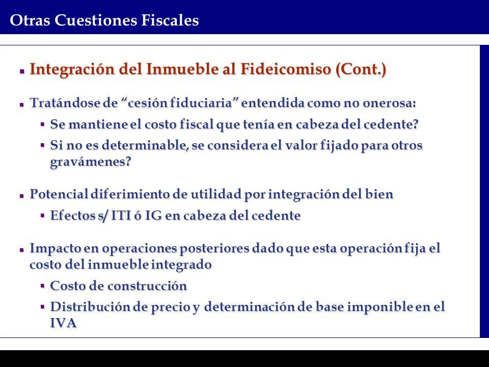 Programas Ejecutivos - Graduate School of Business Otras Cuestiones Fiscales Integración del Inmueble al Fideicomiso (Cont.) Integración del Inmueble
