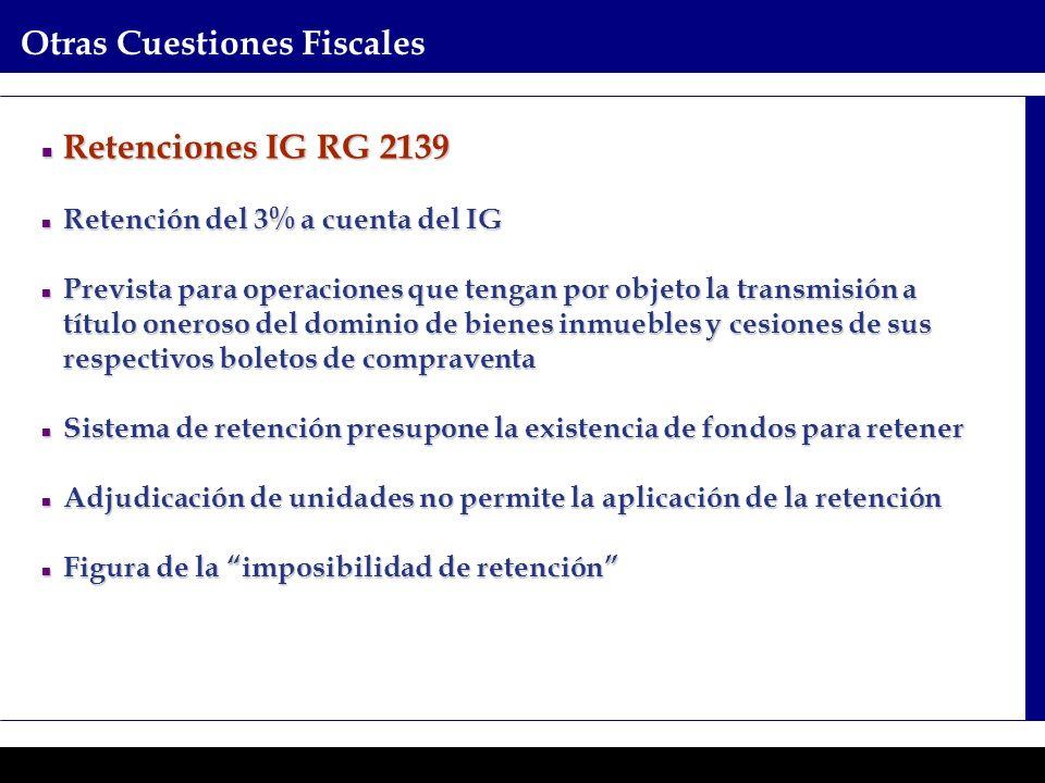 Programas Ejecutivos - Graduate School of Business Otras Cuestiones Fiscales Retenciones IG RG 2139 Retenciones IG RG 2139 Retención del 3% a cuenta d