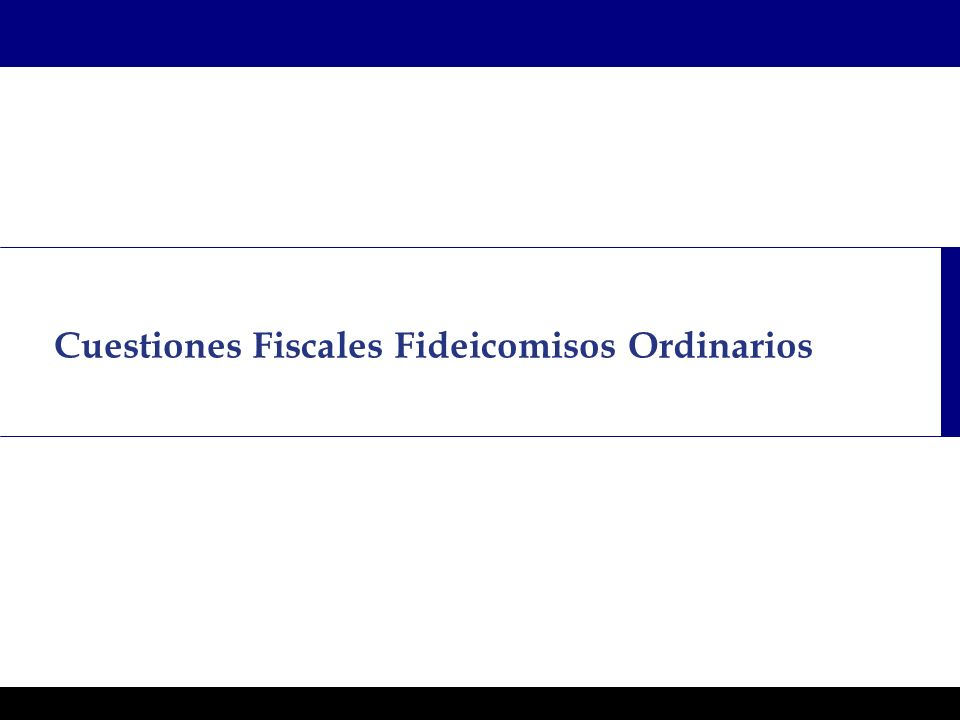 Programas Ejecutivos - Graduate School of Business Cuestiones Fiscales Fideicomisos Ordinarios
