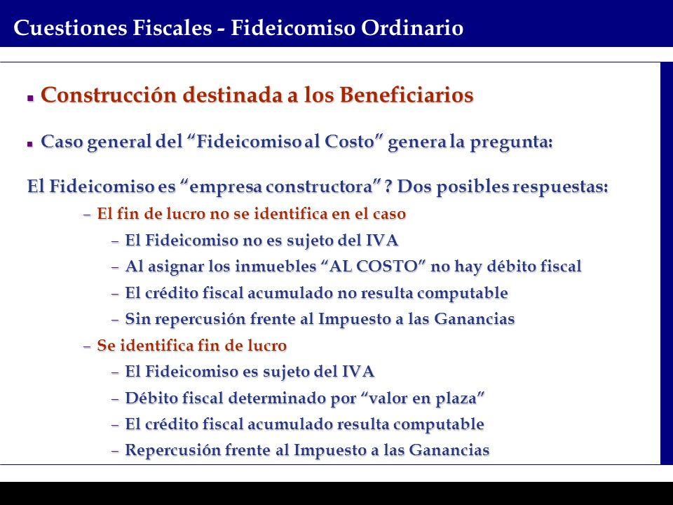 Programas Ejecutivos - Graduate School of Business Cuestiones Fiscales - Fideicomiso Ordinario Construcción destinada a los Beneficiarios Construcción