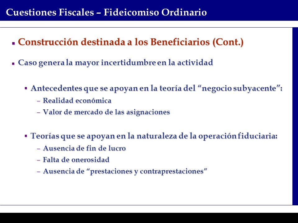 Programas Ejecutivos - Graduate School of Business Cuestiones Fiscales – Fideicomiso Ordinario Construcción destinada a los Beneficiarios (Cont.) Cons