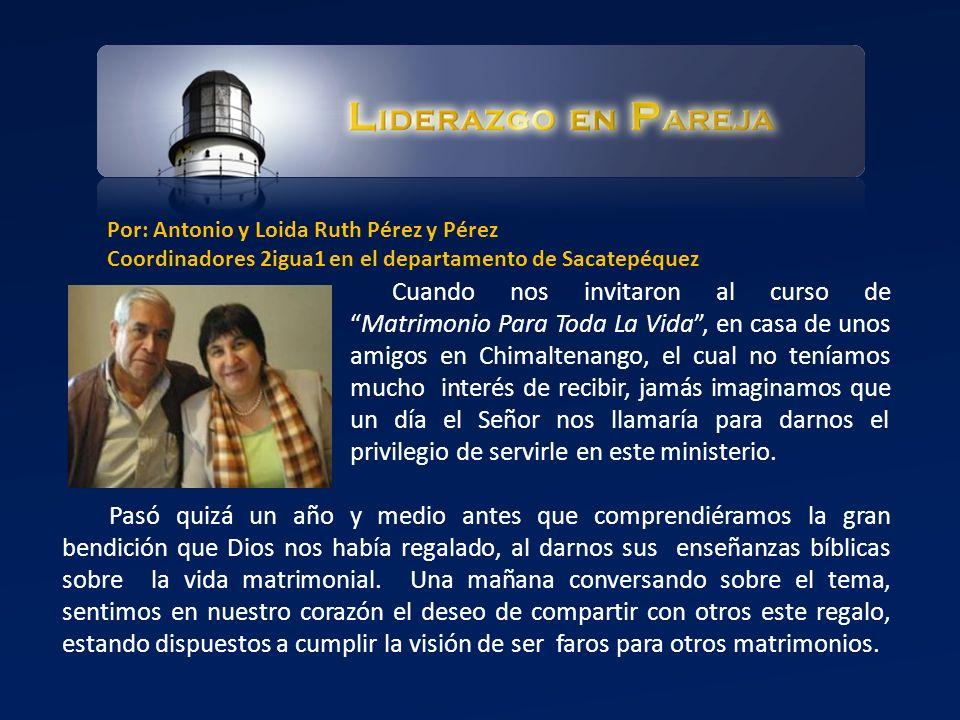 Cuando nos invitaron al curso deMatrimonio Para Toda La Vida, en casa de unos amigos en Chimaltenango, el cual no teníamos mucho interés de recibir, j