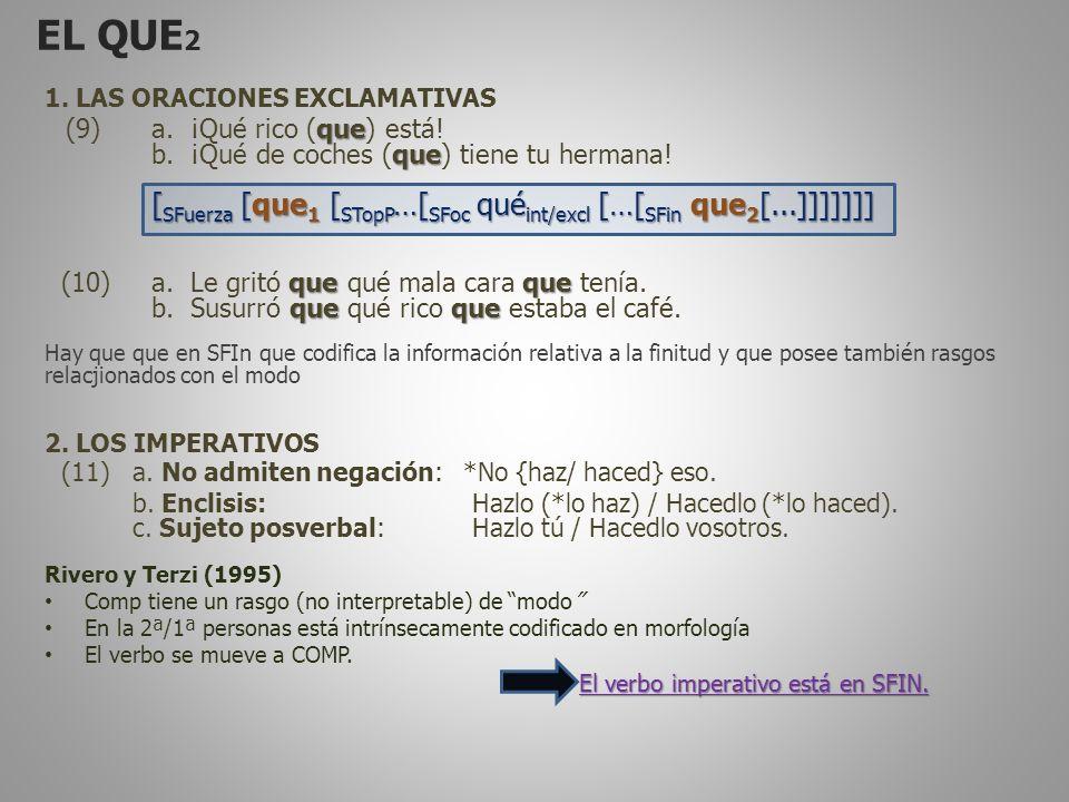 EL QUE 2 1. LAS ORACIONES EXCLAMATIVAS que (9) a.