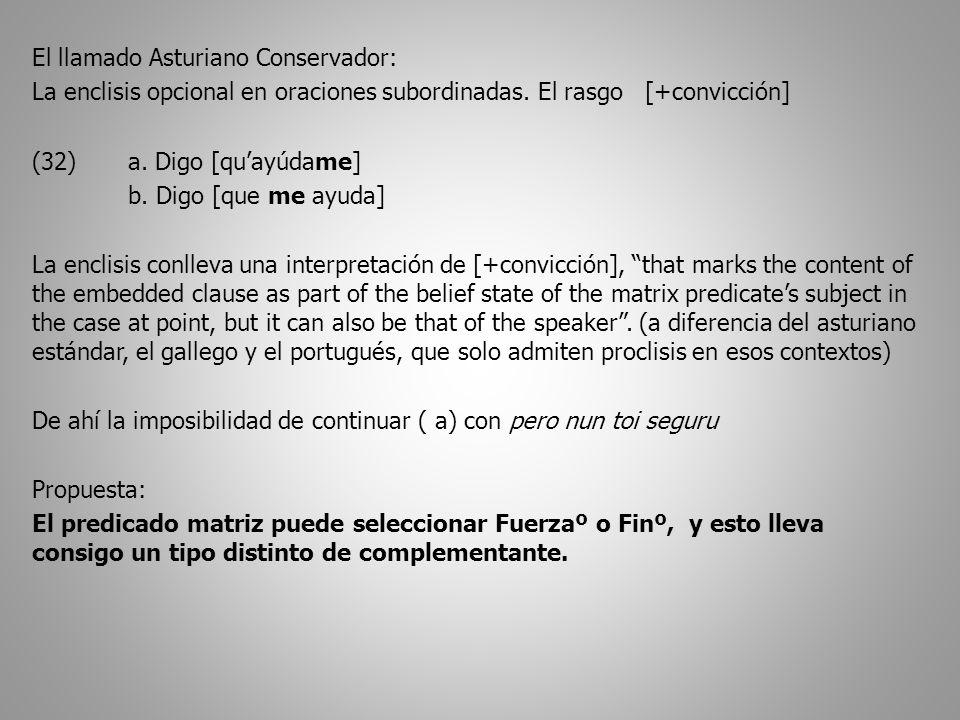 El llamado Asturiano Conservador: La enclisis opcional en oraciones subordinadas.