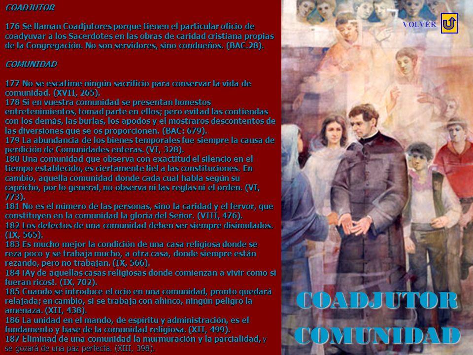 CEREMONIAS 159 Las ceremonias influyen para conservar es espíritu religioso. (XVII, 189). 160 El recogimiento religioso y devoto durante las ceremonia
