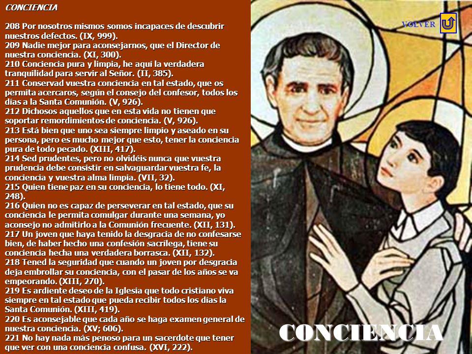 194 Dicen algunos que para Comulgar es necesario ser santo. ¡No es cierto!. ¡Esto es un error!. La Comunión es para quien quiere llegar a ser santo, n