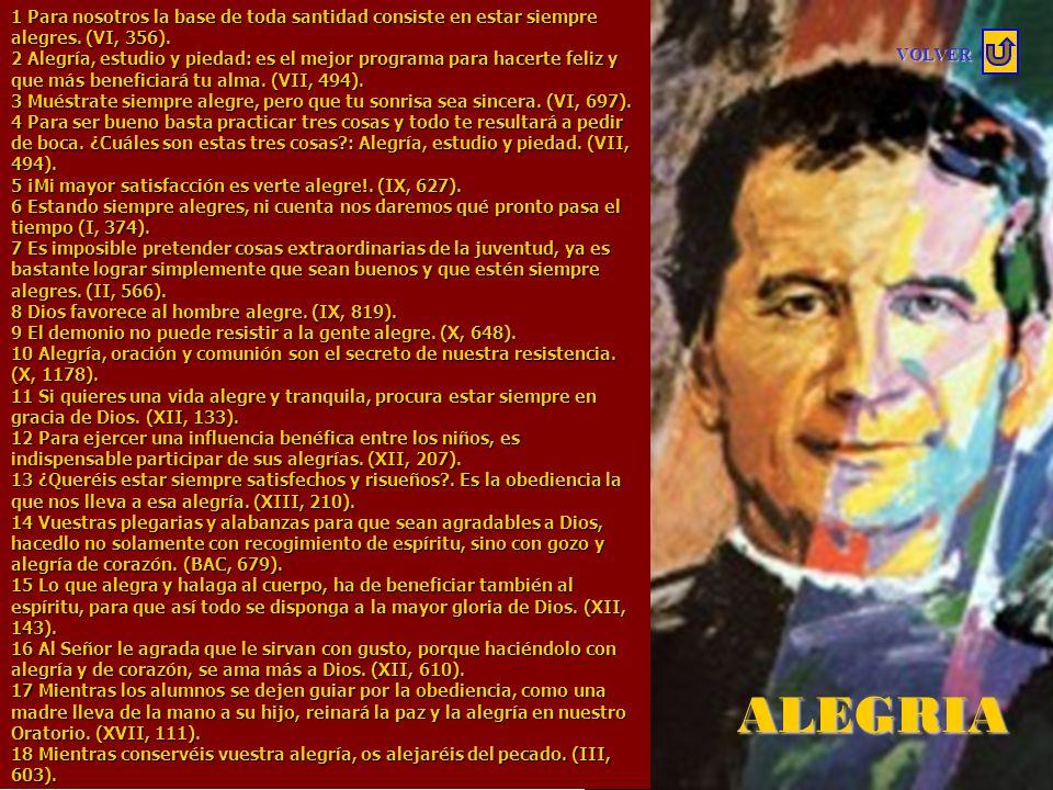 SALIR 1,0000 M A X I M A S De DON BOSCO PADRE Y MAESTRO DE LA JUVENTUD 16/08/1815 31/01/1888 Marque el link que desee revisar TEMAS: