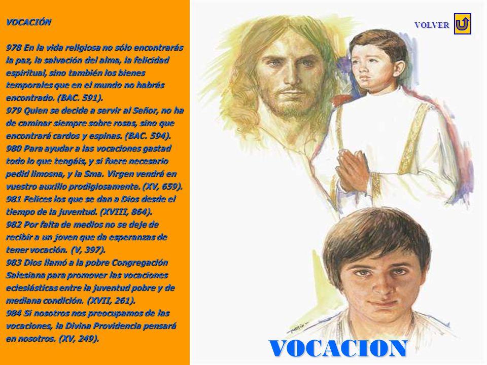 VIRTUD 964 No es el hábito el que honra al religioso, sino la práctica de la virtud. (I, 373). 965 Las diversiones mundanas traen siempre el riesgo de