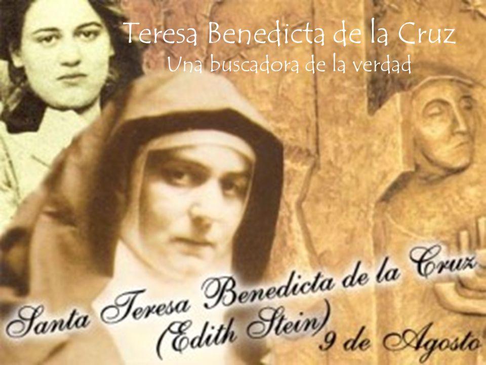 Teresa Benedicta de la Cruz Una buscadora de la verdad