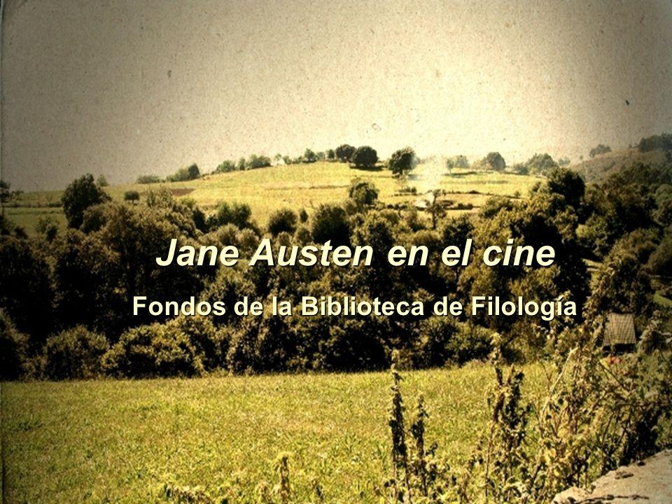 Jane Austen en el cine Fondos de la Biblioteca de Filología