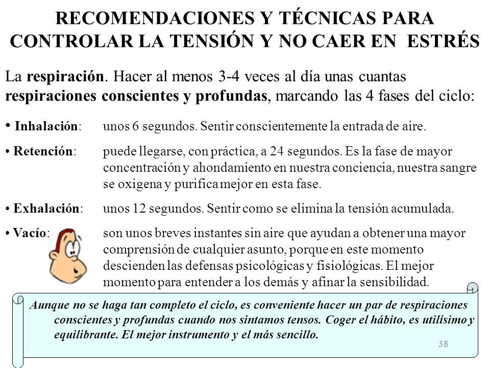 37 PRINCIPIOS GENERALES PARA EVITAR EL INSOMNIO (Cont...) OLFATO Aceite de lavanda. Distintos olores (ej.: naranja + canela + manzana). Mezclar olores