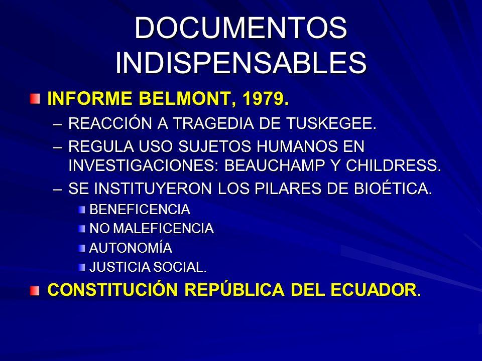 DOCUMENTOS INDISPENSABLES INFORME BELMONT, 1979.–REACCIÓN A TRAGEDIA DE TUSKEGEE.