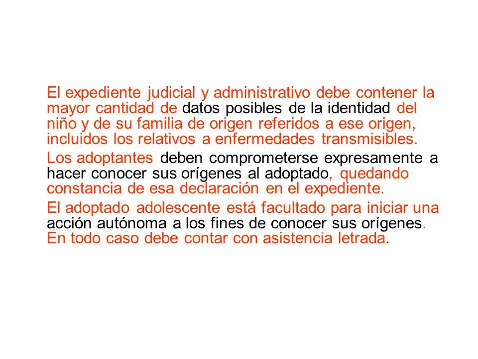 El expediente judicial y administrativo debe contener la mayor cantidad de datos posibles de la identidad del niño y de su familia de origen referidos