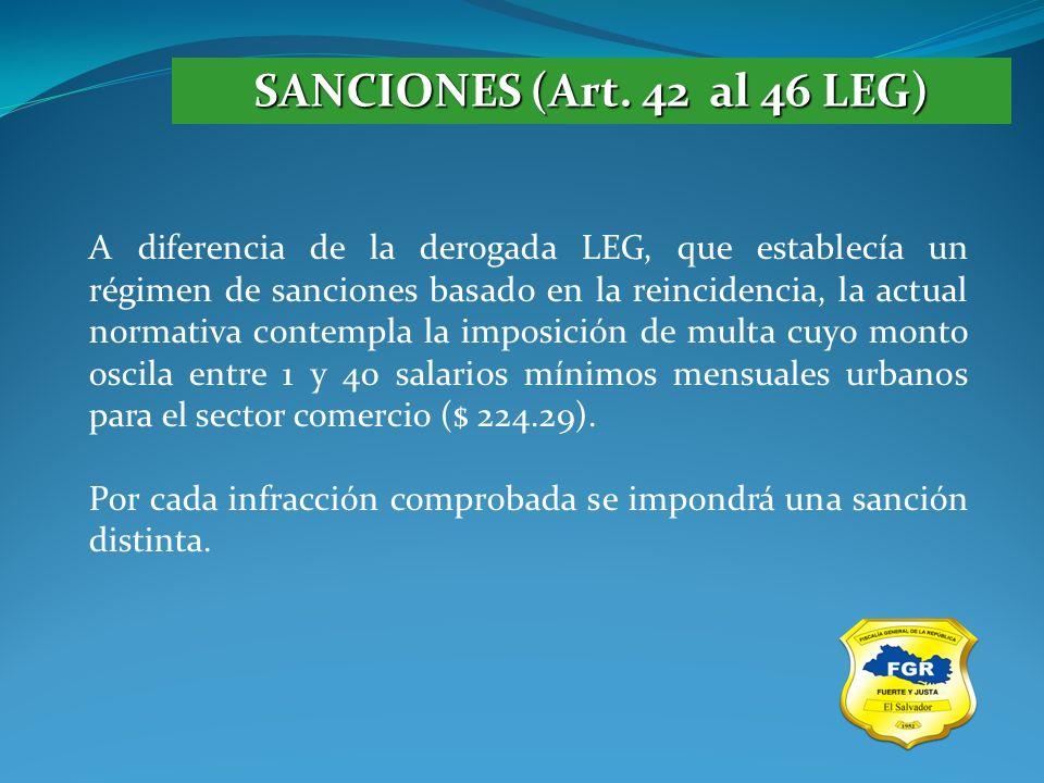 SANCIONES (Art. 42 al 46 LEG) A diferencia de la derogada LEG, que establecía un régimen de sanciones basado en la reincidencia, la actual normativa c
