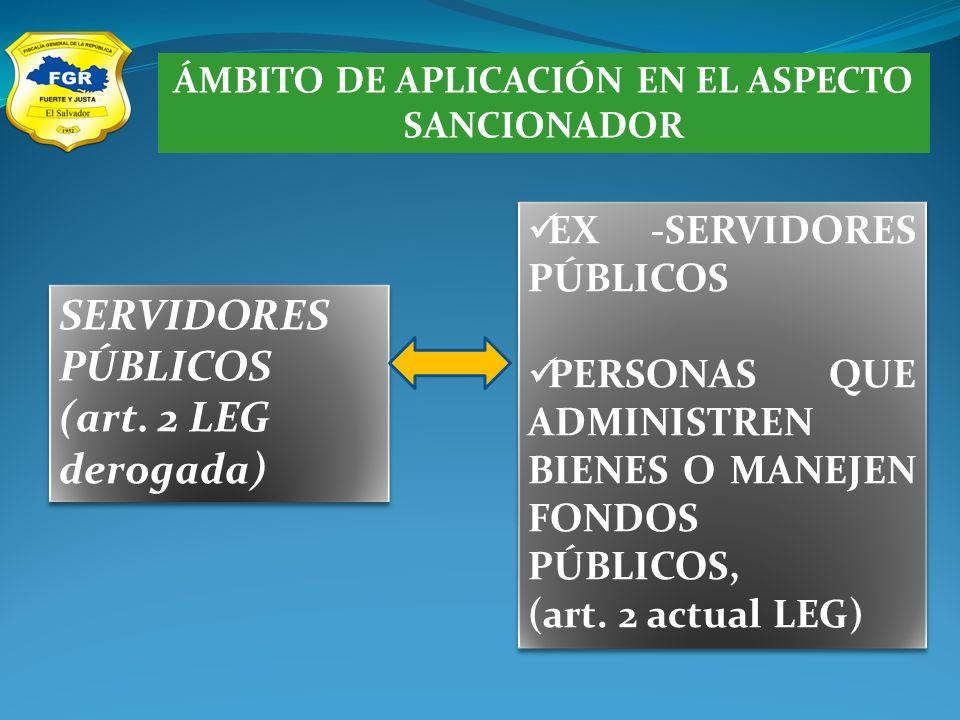 ÁMBITO DE APLICACIÓN EN EL ASPECTO SANCIONADOR SERVIDORES PÚBLICOS (art.