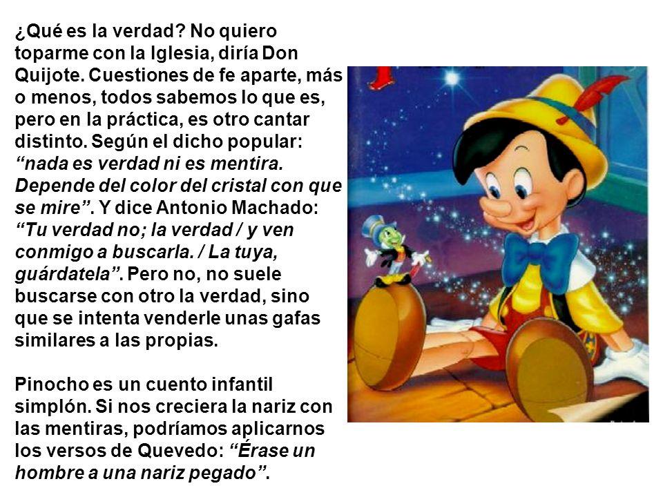 ¿La verdad es una mentira bien dicha. Miguel-A. Versión dedicada a Joaco Planas, de Madrid.