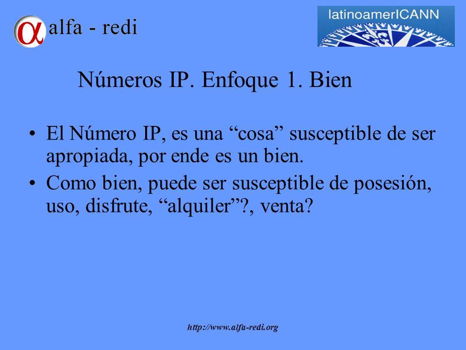 http://www.alfa-redi.org Números IP. Enfoque 1.
