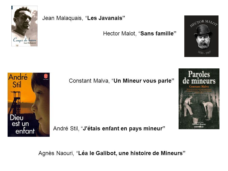 Agnès Naouri, Léa le Galibot, une histoire de Mineurs Jean Malaquais, Les Javanais Hector Malot, Sans famille Constant Malva, Un Mineur vous parle And