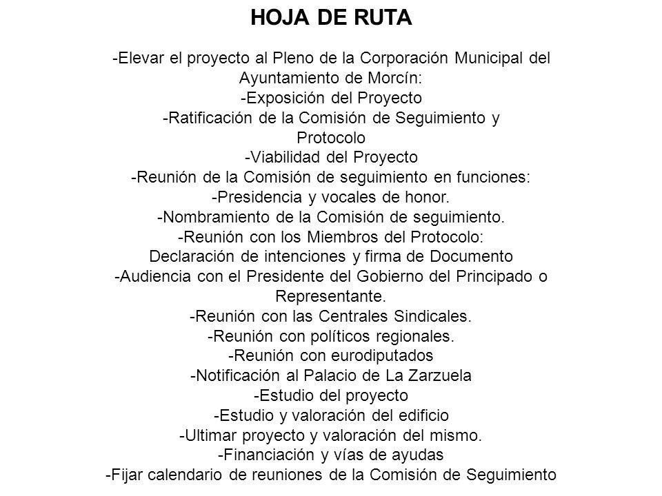 -Elevar el proyecto al Pleno de la Corporación Municipal del Ayuntamiento de Morcín: -Exposición del Proyecto -Ratificación de la Comisión de Seguimie