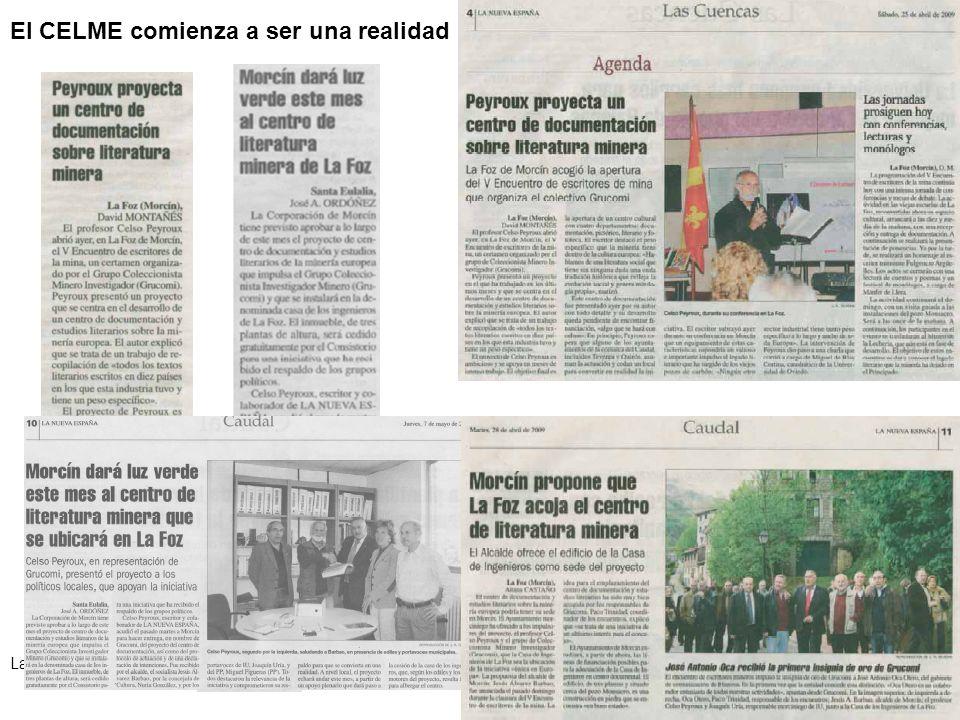 El CELME comienza a ser una realidad La Nueva España, 25-04-09