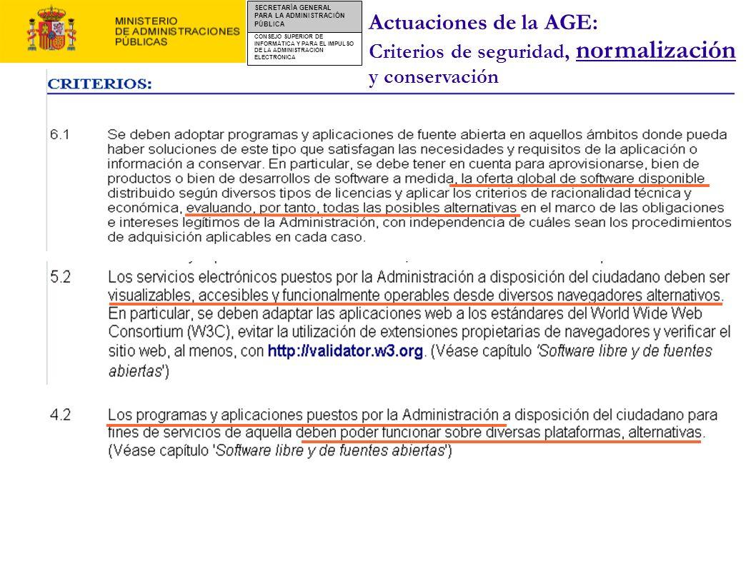 CONSEJO SUPERIOR DE INFORMÁTICA Y PARA EL IMPULSO DE LA ADMINISTRACIÓN ELECTRÓNICA SECRETARÍA GENERAL PARA LA ADMINISTRACIÓN PÚBLICA Actuaciones de la