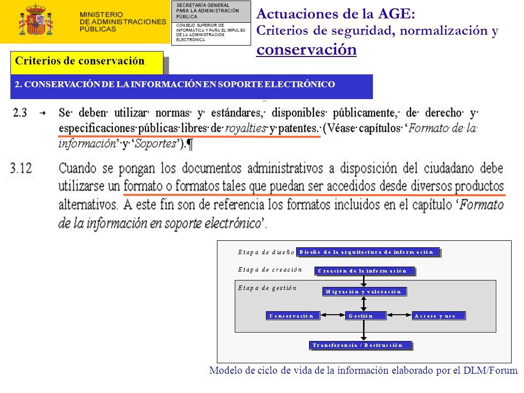 CONSEJO SUPERIOR DE INFORMÁTICA Y PARA EL IMPULSO DE LA ADMINISTRACIÓN ELECTRÓNICA SECRETARÍA GENERAL PARA LA ADMINISTRACIÓN PÚBLICA Criterios de cons