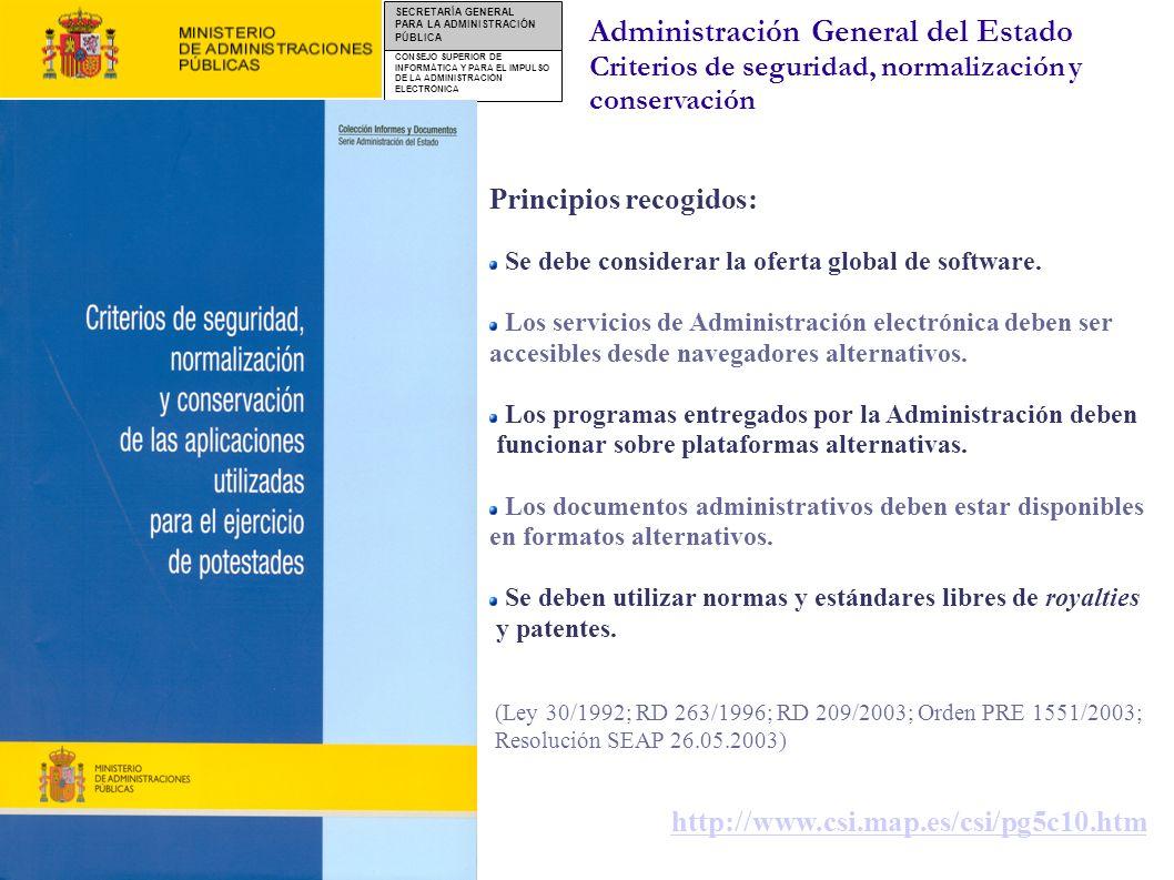 CONSEJO SUPERIOR DE INFORMÁTICA Y PARA EL IMPULSO DE LA ADMINISTRACIÓN ELECTRÓNICA SECRETARÍA GENERAL PARA LA ADMINISTRACIÓN PÚBLICA Actuaciones de la AGE: Criterios de seguridad, normalización y conservación