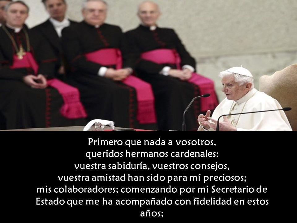 Pero no es solamente Dios a quien quiero agradecer en este momento. Un Papa no está solo en la guía de la Barca de Pedro, si bien es su primera respon