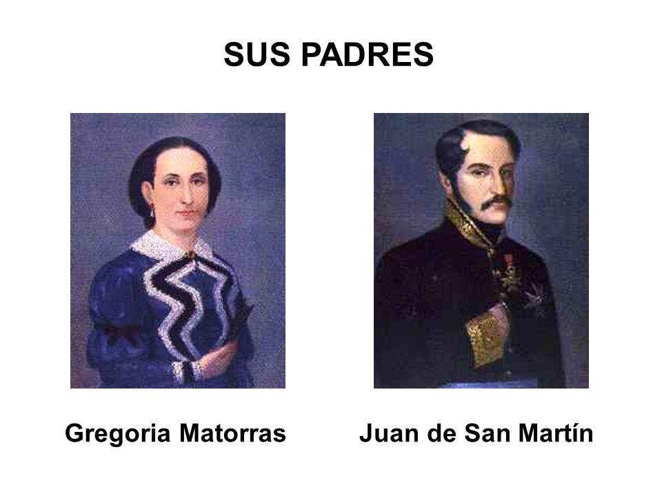 Gregoria MatorrasJuan de San Martín SUS PADRES