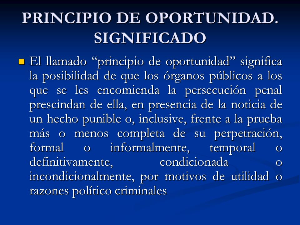 PRINCIPIO DE OPORTUNIDAD.