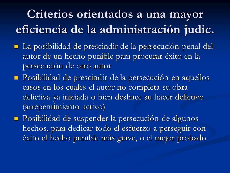 Criterios orientados a una mayor eficiencia de la administración judic.