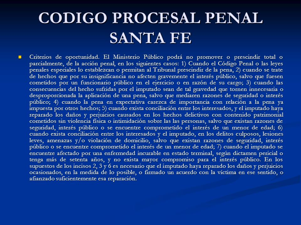 CODIGO PROCESAL PENAL SANTA FE Criterios de oportunidad.