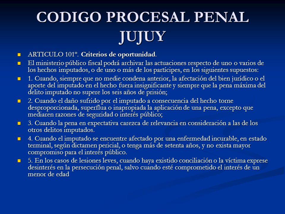 CODIGO PROCESAL PENAL JUJUY ARTICULO 101º.Criterios de oportunidad.