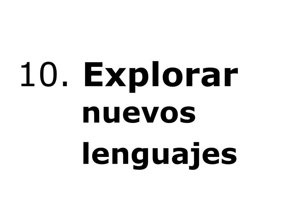 10. Explorar nuevos lenguajes