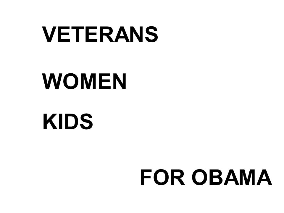 VETERANS WOMEN KIDS FOR OBAMA
