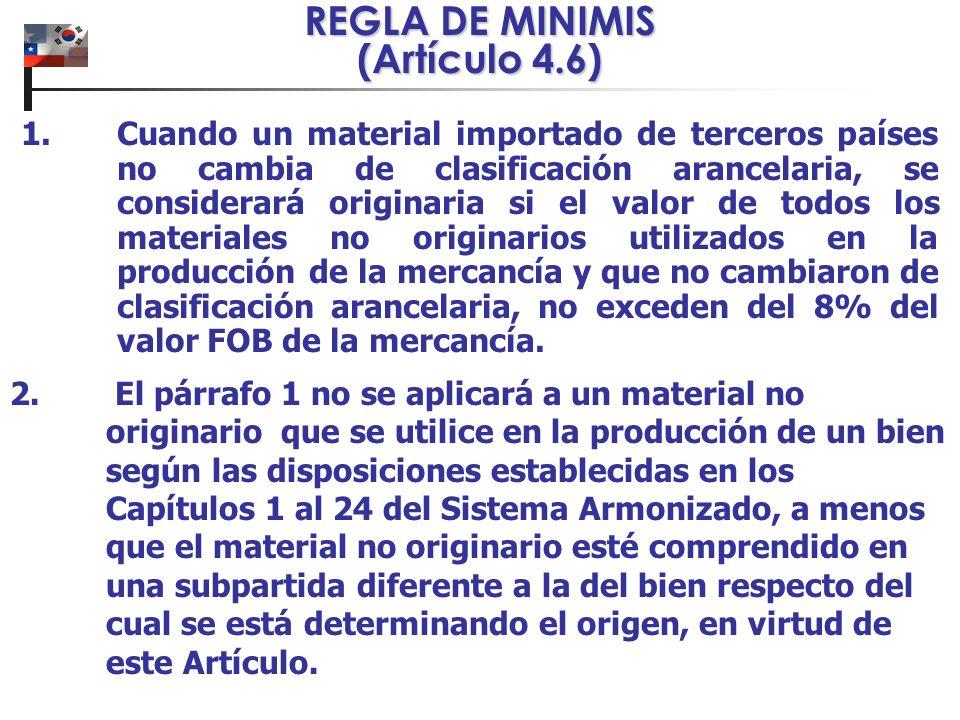 1.Cuando un material importado de terceros países no cambia de clasificación arancelaria, se considerará originaria si el valor de todos los materiale
