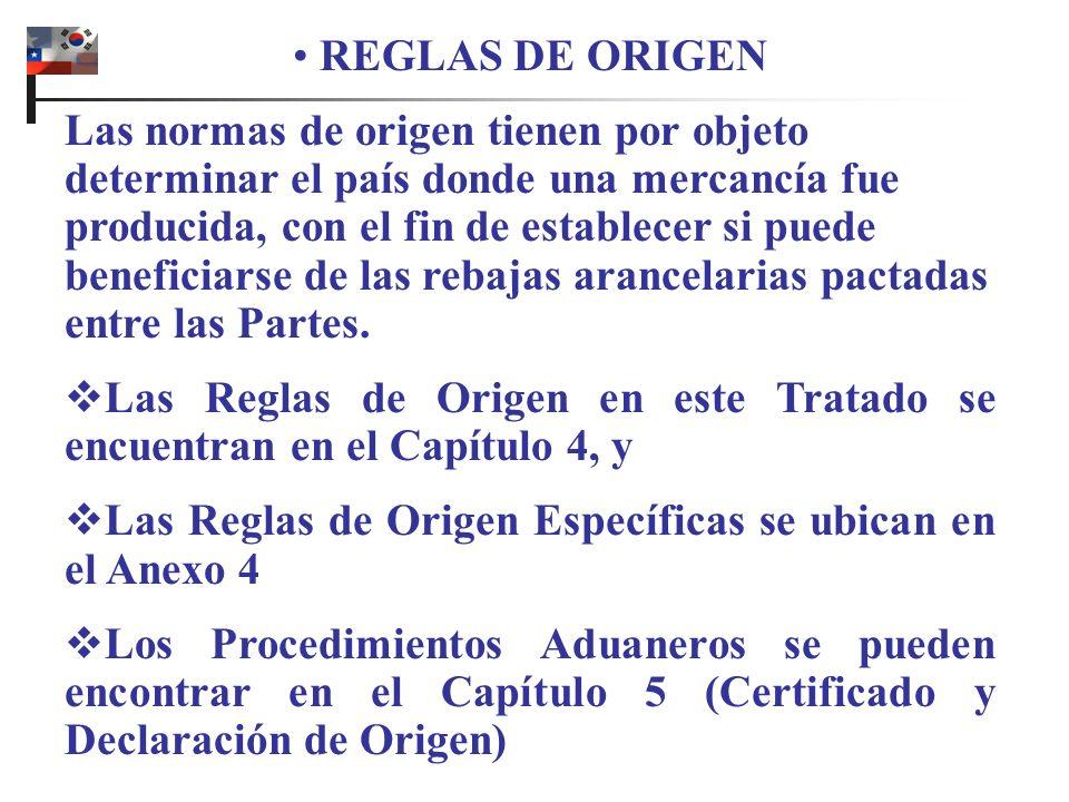 REGLAS DE ORIGEN Las normas de origen tienen por objeto determinar el país donde una mercancía fue producida, con el fin de establecer si puede beneficiarse de las rebajas arancelarias pactadas entre las Partes.
