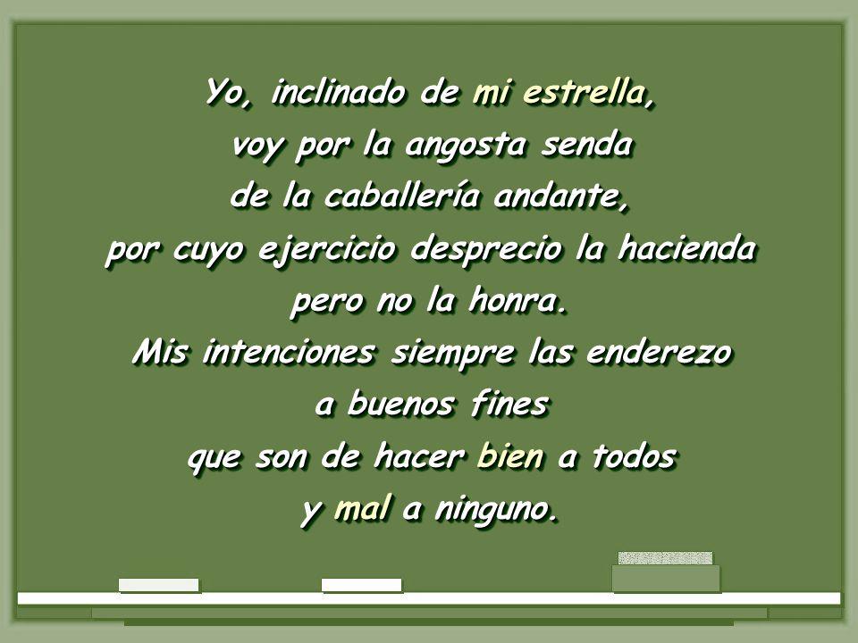 Una delicia … Una maravilla del expresarse en Cervantes.