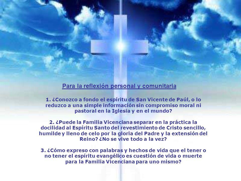 Es responsabilidad de todo discípulo de San Vicente no dejar apagar el fuego del amor, sino entregar la antorcha del celo apostólico a las generaciones futuras, para bien de la Iglesia y de los pobres.